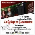 La Gringa en Cuernavaca en concierto en Parrilla El Parrau