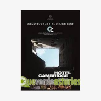 Hotel Cambridge / VI Muestra de Cine Social y Derechos Humanos de Asturias