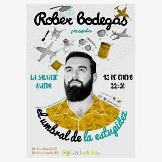 Rober Bodegas 'El umbral de la estupidez'