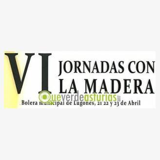 VI Jornadas con la Madera - Lugones 2017