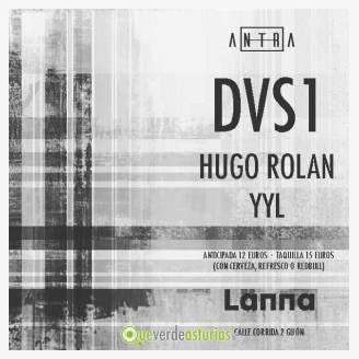 Fiesta Antra con DVS1 en Lanna Club Gijón