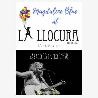 Magdalene Blue en La Llocura