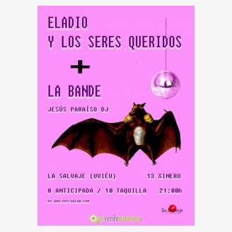 Eladio y los Seres Queridos + La Bande