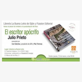 """Presentación de """"El escritor apócrifo"""", de Julio Prieto"""