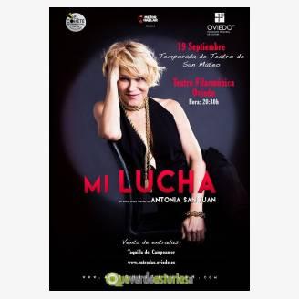 Mi Lucha - Teatro Fiestas de San Mateo Oviedo 2017