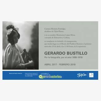 Exposición: Gerardo Bustillo, por la fotografía, por el arte (1895-1919)