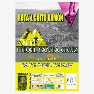 I Trail Santa Cruz (Ruta´l Cuitu Ramón) 2017