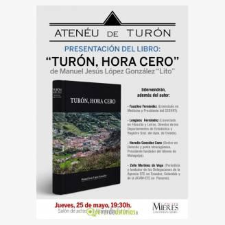 """Presentación del libro: """"Turón, hora cero"""""""