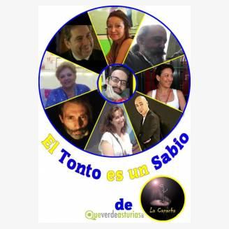 Teatro La Capacha: El Tonto es un Sabio