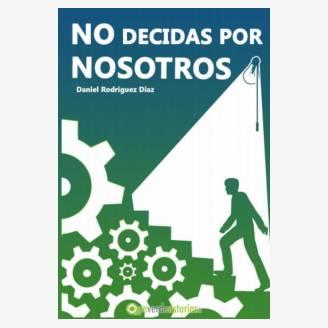 """Presentación de """"No decidas por Nosotros"""""""