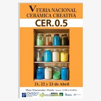V Feria Nacional Cerámica Creativa Cer.0.5 - Oviedo 2017
