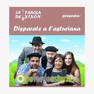 Teatro: Disparate a l´asturiana