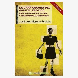 """Presentación """"La cara oscura del capital erótico"""", de José Luis Moreno Pestaña"""