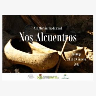 XIII Mercado Tradicional Nos Alcuentros - Colunga 2017