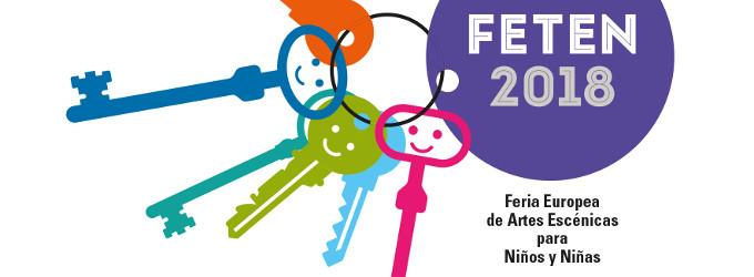 FETÉN 2018: Feria Europea de Artes Escénicas para Niños y Niñas